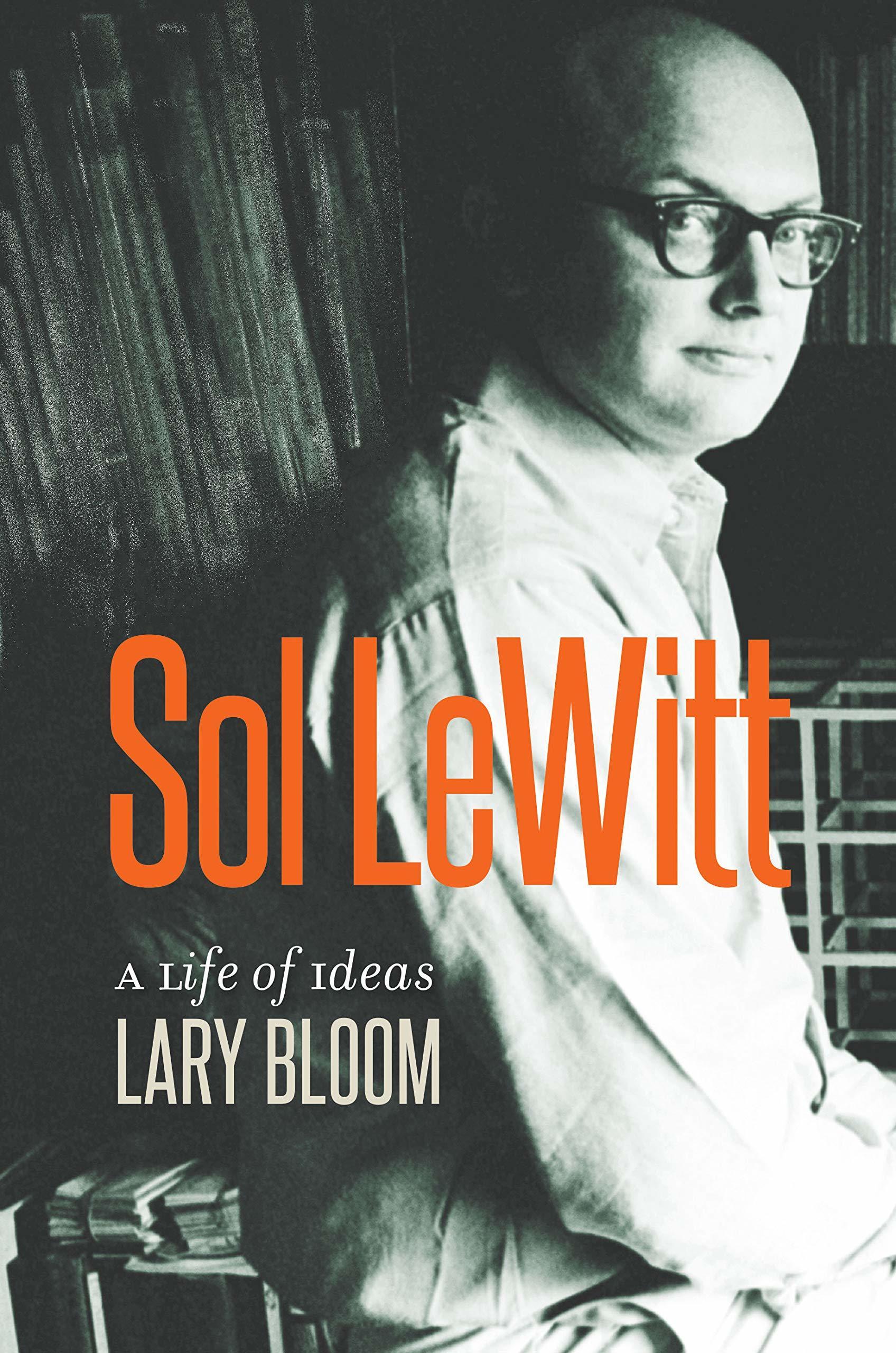 Sol LeWitt, A life of Ideas